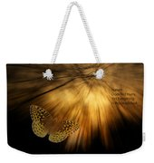 Nature Does Not Hurry Follow The Light Weekender Tote Bag