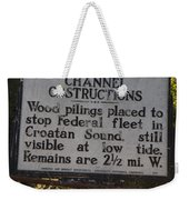 Nc-bbb3 Confederate Channel Obstructions Weekender Tote Bag