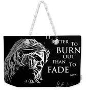 Never Fade Away Weekender Tote Bag