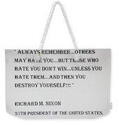 Nixon Quote  Weekender Tote Bag