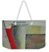 No Dumping - Drains To Ocean No 2 Weekender Tote Bag
