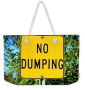 No Dumping Sign Weekender Tote Bag