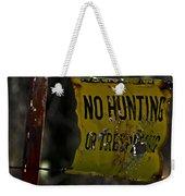 No Hunting Weekender Tote Bag