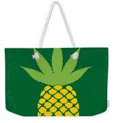 No264 My Pineapple Express Minimal Movie Poster Weekender Tote Bag