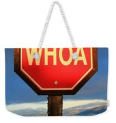Not Your Ordinary Stop Sign Weekender Tote Bag