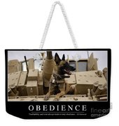 Obedience Inspirational Quote Weekender Tote Bag