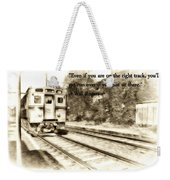 On The Right Track Weekender Tote Bag