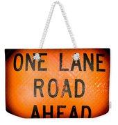 One Lane Road Weekender Tote Bag