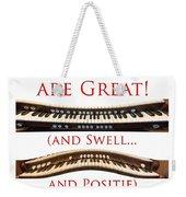 Organists Are Great Weekender Tote Bag