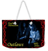 Outlaws Billy Jones And Hughie Thomasson Weekender Tote Bag