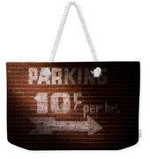 Parking Ten Cents Weekender Tote Bag