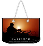 Patience Inspirational Quote Weekender Tote Bag