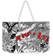 Pay Backs A Bitch Weekender Tote Bag
