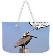 Pelican Miss You Card Weekender Tote Bag