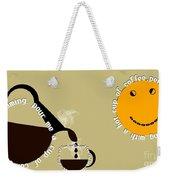 Perk Up With A Cup Of Coffee 12 Weekender Tote Bag