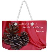 Pine Cones For The Holidays Weekender Tote Bag