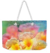 Pink And Yellow Lantana With Verse Weekender Tote Bag by Debbie Portwood