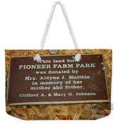 Pioneer Farm Park Plaque At Andersonville Georgia Weekender Tote Bag