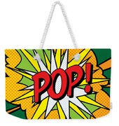 Pop Art 4 Weekender Tote Bag