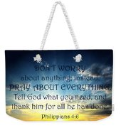 Pray About Everything 2 Weekender Tote Bag
