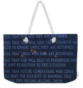 Prayers For The Pow And Mias Weekender Tote Bag