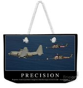 Precision Inspirational Quote Weekender Tote Bag