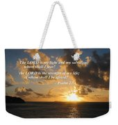 Psalm 27 1 The Lord Is My Light Weekender Tote Bag