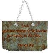 Psalms 36 Verse 5 Weekender Tote Bag