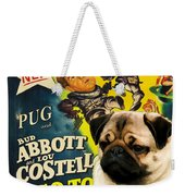 Pug Art - Abbott And Costello Go To Mars Weekender Tote Bag