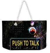 Push To Talk Weekender Tote Bag