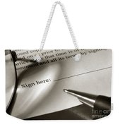 Ready To Sign  Weekender Tote Bag