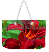 Red Day Lily And Quote Weekender Tote Bag