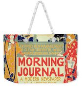 Reproduction Of A Poster Advertising The Morning Journal Weekender Tote Bag