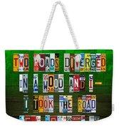 Robert Frost The Road Not Taken Poem Recycled License Plate Lettering Art Weekender Tote Bag