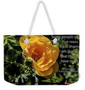 Roses Have Thorns Weekender Tote Bag