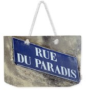 Rue Du Paradis Street Sign Weekender Tote Bag