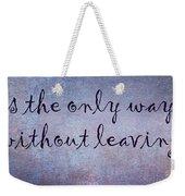 Say It Weekender Tote Bag