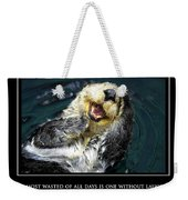 Sea Otter Motivational  Weekender Tote Bag by Fabrizio Troiani