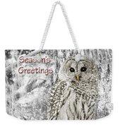 Season's Greetings Card Winter Barred Owl Weekender Tote Bag
