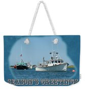 Season's Greetings Holiday Card - Boats In Peaceful Harbor Weekender Tote Bag