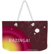 Sheldon Cooper Bazinga Weekender Tote Bag
