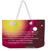 Sheldon Cooper - The Center Of Every Black Hole Weekender Tote Bag