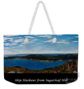 Ship Harbour From Sugarloaf Hill - Historic Town - Atlantic Charter Weekender Tote Bag
