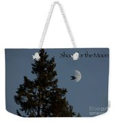Shoot For The Moon Weekender Tote Bag