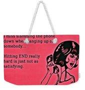Slamming The Phone Weekender Tote Bag