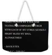 Socrates Quote In Negative Weekender Tote Bag