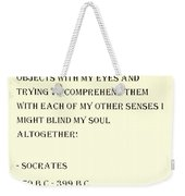 Socrates Quote In Sepia Weekender Tote Bag