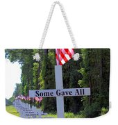 Some Gave All Weekender Tote Bag
