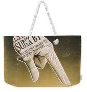 Someone Talked Weekender Tote Bag