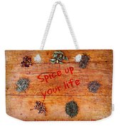 Spice Up Your Life Weekender Tote Bag